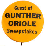 1950's Baltimore Orioles Pin Pinback Guest Of Gunther Beer Oriole 1 1/4 Dia