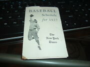 1927 Baseball Schedule New York Yankees Giants Brooklyn Robins World Series Yr