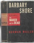 Barbary Shore.. By Morman Mailer. N.y. 1951. First Edition. Inscribed In D/j