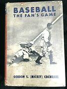 Baseball Book-mickey Cochrane Baseball The Fan's Game 1939 First Edition Signed