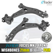 Ford Focus Mk2 Wishbones 2006-2012 Front Lower Suspension Arms 21mm Ball Joint
