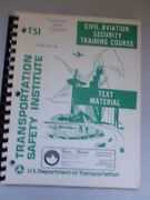 Civil Aviation Security Training Course, Us Dept. Of Transportation, 1973 Timely