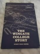 The Wingate College Story By Hurbert Inman Hester