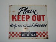 Antique 1954 Purina Keep Out Sign