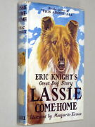 Lassie Come-home - Eric Knight 1942 With D/j Illustrated By Marguerite Kirmse