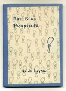 Irving Layton. The Blue Propeller Toronto Contact Press 1955. First Edition