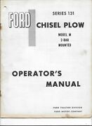 Original Ford Series 131 Model M 2 Bar Mounted Chisel Plow Owners Manual Se3040a