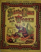 Aunt Louisaand039 S Santa Claus And His Works Vintage Book 1876 Rare