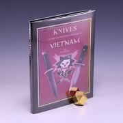 Knives Of The United States Military In Vietnam 1961-1975 By Michael W. Silvey