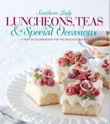 Luncheons, Teas And Holiday Celebrations A Year Of Menus For The Gracious Hostes
