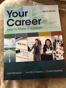 Your Career How To Make It Happen By Lisa Owens Lauri Harwood And Crystal...