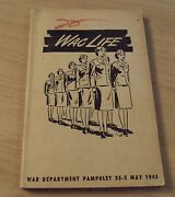 Rare 1945 Wwii Bookletwac Lifewomens Army Corpsillustratedphotos