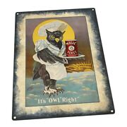 It's Owl Right Vintage Ad Metal Sign Wall Decor For Home And Office