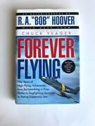 R.a. Bob Hoover Forever Flying Autographed And Personalized Book Fast Ship