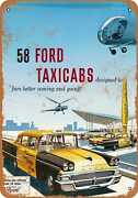 Metal Sign - 1958 Ford Taxi Cabs - Vintage Look Reproduction
