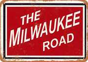 Metal Sign - The Milwaukee Road 2 - Vintage Look Reproduction