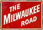 Metal Sign - The Milwaukee Road - Vintage Look Reproduction