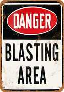 Metal Sign - Danger Blasting Area - Vintage Look Reproduction