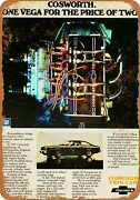 Metal Sign - 1975 Chevrolet Cosworth Twin Cam Vega - Vintage Look Reproduction