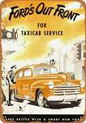 Metal Sign - 1947 Ford Taxi Cabs - Vintage Look Reproduction