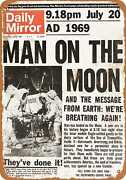 Metal Sign - 1969 Man Lands On The Moon Headline - Vintage Look Reproduction