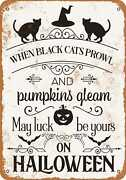 Metal Sign - When Black Cats Prowl And Pumpkins Gleam - Vintage Look