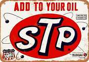 Metal Sign - 1962 Add Stp To Your Oil - Vintage Look Reproduction