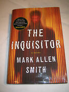 The Inquisitor By Mark Allen Smith Signed 1st/1st 2012 Hcdj
