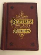 Scarce 1884 The Story Of The Baptists In All Ages And Countries. Illustrated.