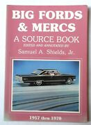 1957 - 1970 Big Fords And Mercury Source Book