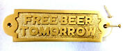 Free Bear Tomorrow Sign Plate For Pub Antique Brass