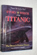 Story Of The Wreck Of The Titanic The Oceanand039s Greatest Disaster - 1912 Mem...