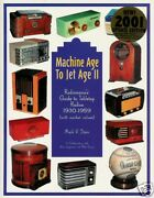 Updated Machine To Jet Age Ii Antique Tabletop Radios 1930-1959 Softcover Book