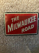 Vintage Small Sign 3 1/2x2 1/4 Inch Of The Milwaukee Road