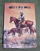 West Of Fort Worth By Jack Walker 1990 Hc/dj Signed By Cover Artist Mint