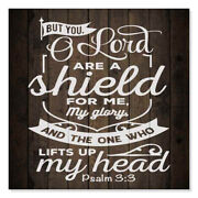 O Lord You Are A Shield Psalm Scripture Rustic Looking Faith Wo B3-12120061086