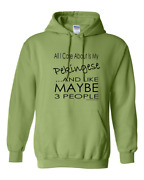 Pullover Hooded Sweatshirt Dog All I Care About Pekingese Like Maybe 3 People