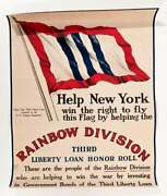 Original Vintage 1917 Rainbow Division Wwi Poster - Help New York Fly This Flag