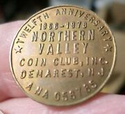 1978 Coin Northern Valley Coin Club 12th Anniversary Demarest Nj Unc. Toned