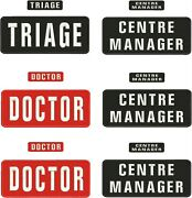 Triage, Centre Manager, Doctor Embroidery Patches 6x 4x10 And 6x 1x4 Hook Back