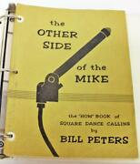 The Other Side Of The Mike The How Book Of Square Dance Calling By Bill Peters