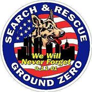 9/11 Ground Zero Never Forget Sept 2001 Vinyl Decal Sticker. Search And Rescue