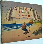 Racey Helps - Little Mouse Crusoe - 1948 [first Edition]