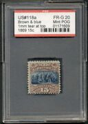 Us 118a 15andcent Brown And Blue Without Grill Og Hinged Pse Cert Slabbed Rare