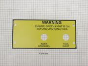 Bridgeport Tc22/30 And Tc1-4 Index Carousel And Tool Eject Decal, P/n 3194-2685