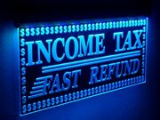 Income Tax Fast Refund Animated Led Open Signs Preparation Neon Light 20x10