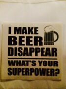 I Make Beers Disappear Whats Your Superpower Sticker For Hot Rods Gasser Rat.