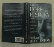Bill Clinton / Between Hope And History Meeting America's Challenges 1311076