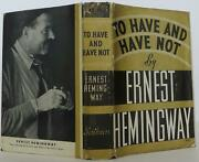 Ernest Hemingway / To Have And Have Not First Edition 1937 1406513