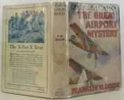 Franklin M Dixon / The Great Airport Mystery First Edition 1930 1511038